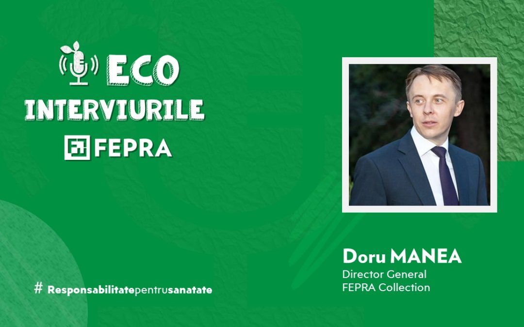 Eco-Interviurile FEPRA Doru Manea – Director General, Fepra Collection