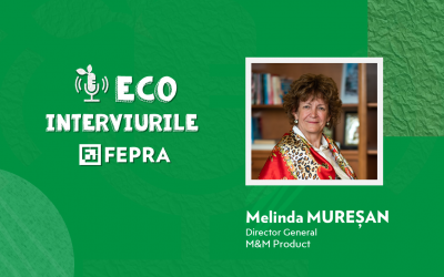 Eco-Interviurile FEPRA Melinda Mureșan – Director General, M&M Product